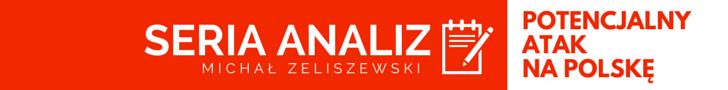 Jak wyglądałby potencjalny atak na Polskę